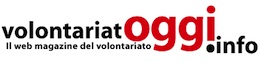 VolontariatOggi.info - Il webmagazine del volontariato