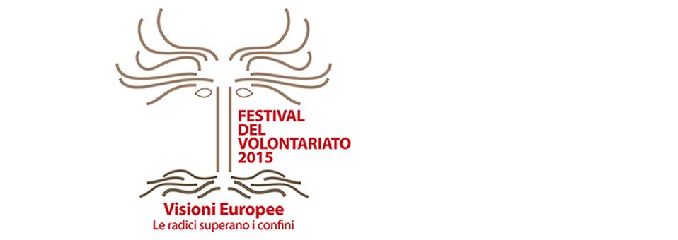 Festival del Volontariato 2015, un cantiere aperto