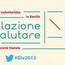 Milano / Il volontariato in sanità #Giv2013